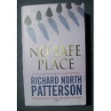 Richard North Patterson NO SAFE PLACE [antykwariat]