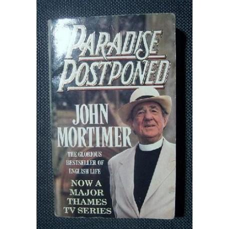John Mortimer PARADISE POSTPONED [antykwariat]