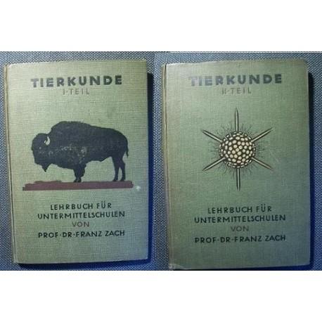 Franz Zach TIERKUNDE I-II TEIL [antykwariat]
