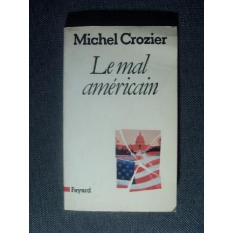 Michel Crozier LE MAL AMERICAIN [antykwariat]