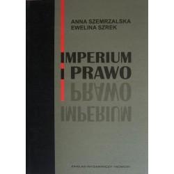 Anna Szemrzalska, Ewelina Szrek IMPERIUM I PRAWO