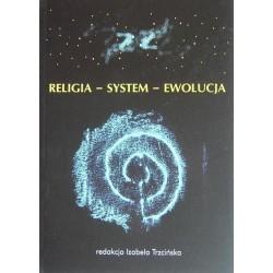 RELIGIA-SYSTEM-EWOLUCJA Izabela Trzcińska