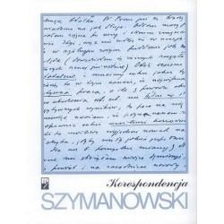 Karol Szymanowski KORESPONDENCJA: PEŁNA EDYCJA ZACHOWANYCH LISTÓW OD I DO KOMPOZYTORA. CZĘŚĆ 3: 1927-1931 (TOM 1-4)