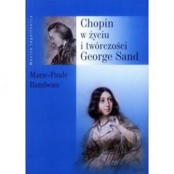 CHOPIN W ŻYCIU I TWÓRCZOŚCI GEORGE SAND Marie-Paule Rambeau