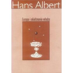 EUROPA I OKIEŁZNANIE WŁADZY Hans Albert