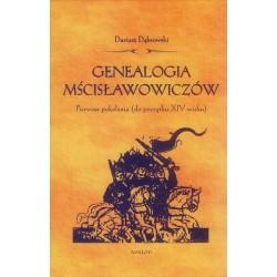 Dariusz Dąbrowski GENEALOGIA MŚCISŁAWOWICZÓW