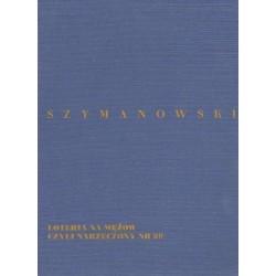 LOTERIA NA MĘŻÓW CZYLI NARZECZONY NR 69 Karol Szymanowski