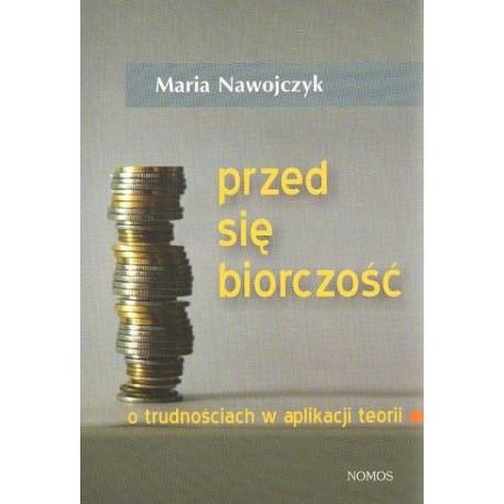 Maria Nawojczyk Przedsiębiorczość. O trudnościach w aplikacji teorii