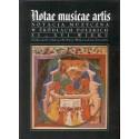 NOTAE MUSICAE ARTIS. NOTACJA MUZYCZNA W ŹRÓDŁACH POLSKICH XI - XVI WIEKU