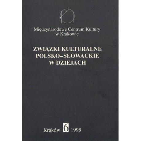 ZWIĄZKI KULTURALNE POLSKO-SŁOWACKIE W DZIEJACH Jerzy Wyrozumski