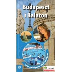 Monika Chojnacka BUDAPESZT I BALATON ORAZ NAJWIĘKSZE ATRAKCJE WĘGIER