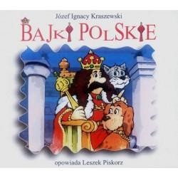 BAJKI POLSKIE Józef Ignacy Kraszewski  [słuchowisko]