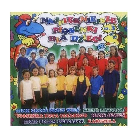 NAJPIĘKNIEJSZE PIOSENKI DLA DZIECI 3 [1 CD]