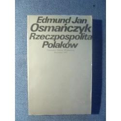 Edmund Jan Osmańczyk RZECZPOSPOLITA POLAKÓW [antykwariat]