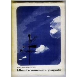 Maria Wiszniewiczowa KLIMAT W NAUCZANIU GEOGRAFII W SZKOLE PODSTAWOWEJ [antykwariat]
