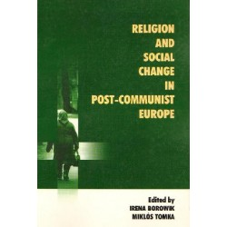 RELIGION AND SOCIAL CHANGE IN POST-COMMUNIST EUROPE