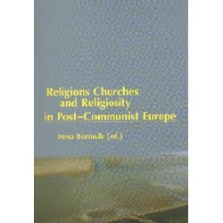 RELIGIONS, CHURCHES AND RELIGIOSITY IN POST-COMMUNIST EUROPE