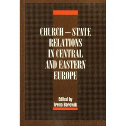 CHURCH - STATE RELATIONS IN CENTRAL AND EASTERN EUROPE