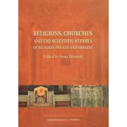 RELIGIONS, CHURCHES AND THE SCIENTIFIC STUDIES OF RELIGION: POLAND AND UKRAINE