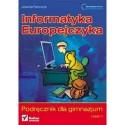 INFORMATYKA EUROPEJCZYKA. PODRĘCZNIK DLA GIMNAZJUM. CZĘŚĆ 2
