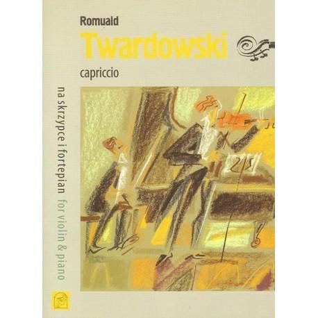 CAPRICCIO NA SKRZYPCE I FORTEPIAN Romuald Twardowski