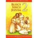 RELIGIA. BLISCY SERCU JEZUSA 2. PODRĘCZNIK DLA KLASY DRUGIEJ  SZKOŁY PODSTAWOWEJ.