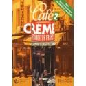 CAFE CREME 2. KURS JĘZYKA FRANCUSKIEGO DLA MŁODZIEŻY I DOROSŁYCH
