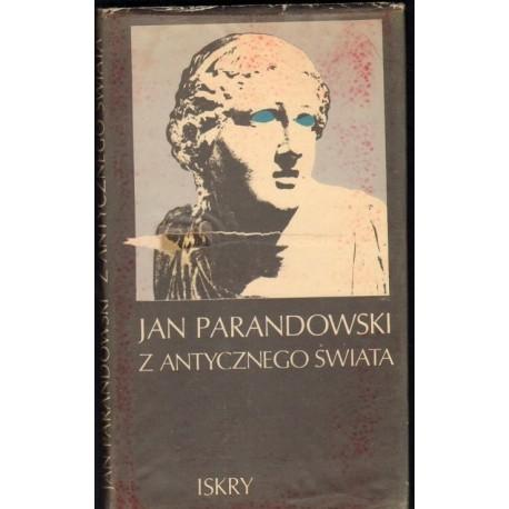 Jan Parandowski Z ANTYCZNEGO ŚWIATA [antykwariat]