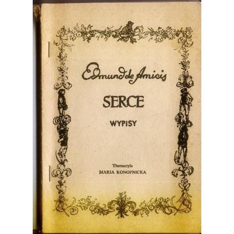 Edmund de Amicis SERCE (WYPISY) [antykwariat]