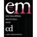 """ENCYKLOPEDIA MUZYCZNA PWM. TOM 2: """"CD"""". CZĘŚĆ BIOGRAFICZNA"""