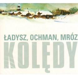 Bernard Ładysz, Wiesław Ochman, Leonard A. Mróz KOLĘDY