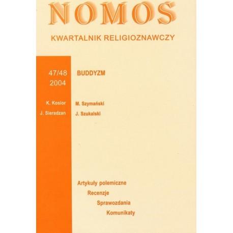 NOMOS. KWARTALNIK RELIGIOZNAWCZY. NR 47-48 (2004): BUDDYZM