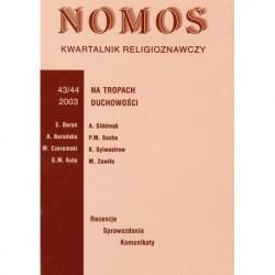 NOMOS. KWARTALNIK RELIGIOZNAWCZY. NR 43-44 (2003): NA TROPACH DUCHOWOŚCI