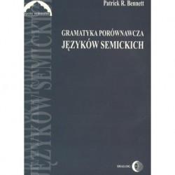 GRAMATYKA PORÓWNAWCZA JĘZYKÓW SEMICKICH Patrick R. Bennett
