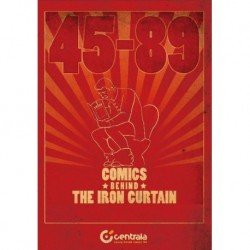 45-89. COMICS BEHIND THE IRON CURTAIN / KOMIKS ZA ŻELAZNĄ KURTYNĄ