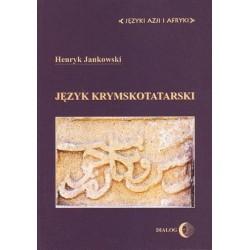 Henryk Jankowski JĘZYK KRYMSKOTATARSKI