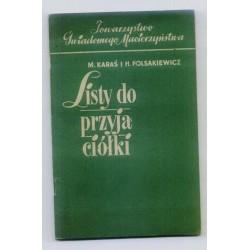 Maria Karaś, Hanna Polsakiewicz LISTY DO PRZYJACIÓŁKI [antykwariat]