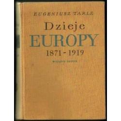 Eugeniusz Tarle DZIEJE EUROPY 1871-1919 [antykwariat]