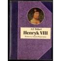 Albert Frederick Pollard HENRYK VIII [antykwariat]