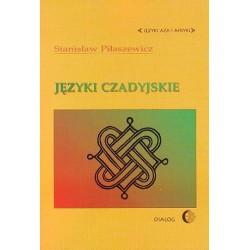 Stanisław Piłaszewicz JĘZYKI CZADYJSKIE