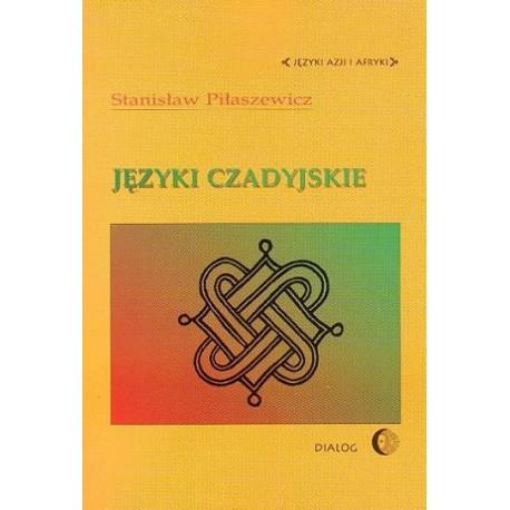 JĘZYKI CZADYJSKIE Stanisław Piłaszewicz