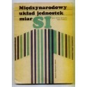 Jerzy Michał Massalski, Julian Studnicki MIĘDZYNARODOWY UKŁAD JEDNOSTEK MIAR SI [antykwariat]