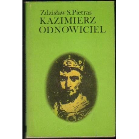 Zdzisław S. Pietras KAZIMIERZ ODNOWICIEL [antykwariat]