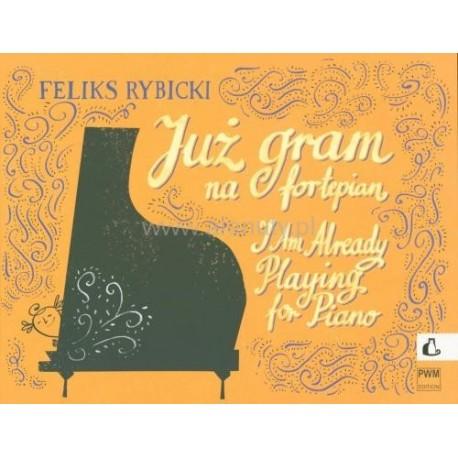 Feliks Rybicki I AM ALREADY PLAYING FOR PIANO