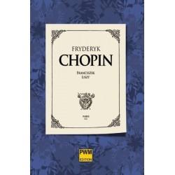 Franciszek Liszt FRYDERYK CHOPIN