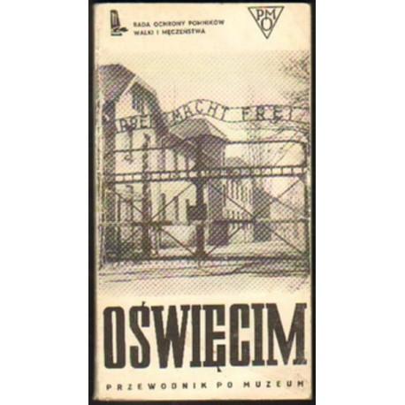 Kazimierz Smoleń OŚWIĘCIM. PRZEWODNIK PO MUZEUM [antykwariat]
