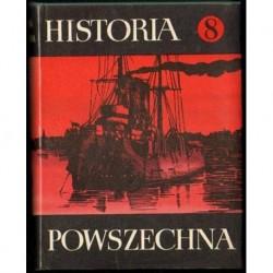 HISTORIA POWSZECHNA. TOM 8 [antykwariat]