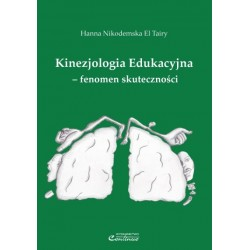 Hanna Nikodemska El Tairy KINEZJOLOGIA EDUKACYJNA - FENOMEN SKUTECZNOŚCI