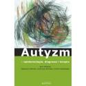Tadeusz Pietras, Andrzej Witusik, Piotr Gałecki (red.) AUTYZM - EPIDEMIOLOGIA, DIAGNOZA I TERAPIA
