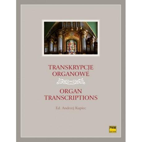 TRANSKRYPCJE ORGANOWE (red.) Andrzej Kupiec